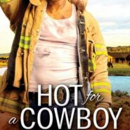REVIEW: Hot for a Cowboy by Kim Redford