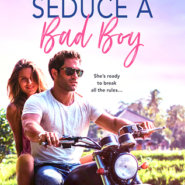 REVIEW: How to Seduce a Bad Boy by Traci Douglass