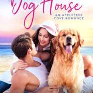 Spotlight & Giveaway: In the Dog House by Traci Hall