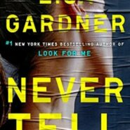 REVIEW: Never Tell by Lisa Gardner