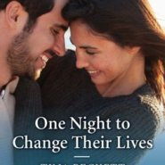 REVIEW: One Night to Change their Lives by Tina Beckett