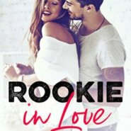 Spotlight & Giveaway: Rookie in Love by Sarah White