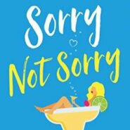 REVIEW: Sorry Not Sorry by Sophie Ranald