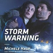 Spotlight & Giveaway: Storm Warning by Michele Hauf