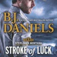 REVIEW: Stroke of Luck by B.J. Daniels