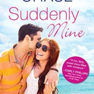 Spotlight & Giveaway: Suddenly Mine by Samantha Chase
