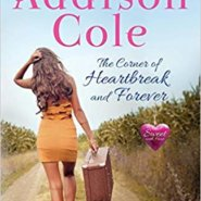Spotlight & Giveaway: The Corner of Heartbreak and Forever by Addison Cole