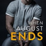 REVIEW: When August Ends by Penelope Ward