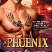 Spotlight & Giveaway: A Phoenix Is Forever by Ashlyn Chase