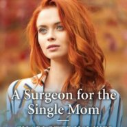 REVIEW: A Surgeon for the Single Mom by Charlotte Hawkes