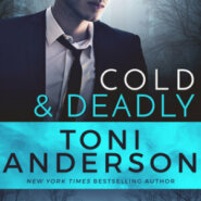 REVIEW: Cold & Deadly by Toni Anderson