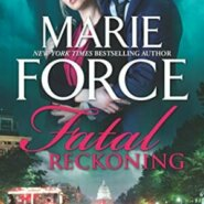 Spotlight & Giveaway: Fatal Reckoning by Marie Force