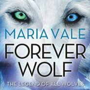 REVIEW: Forever Wolf by Maria Vale