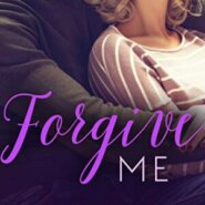 Spotlight & Giveaway: Forgive Me by Kimberley Ash