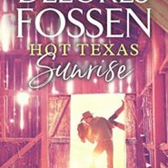 REVIEW: Hot Texas Sunrise by Delores Fossen