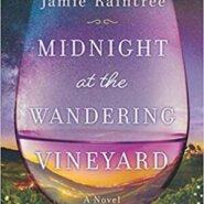 Spotlight & Giveaway: Midnight at the Wandering Vineyard by Jamie Raintree