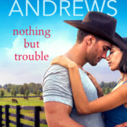 REVIEW: Nothing but Trouble by Amy Andrews