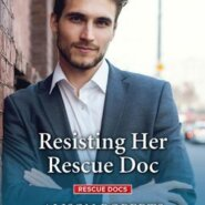REVIEW: Resisting her Rescue Doc by Alison Roberts