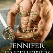 Spotlight & Giveaway: Saving the Scot by Jennifer Trethewey