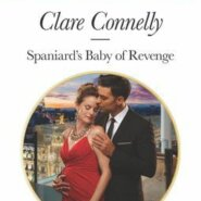 REVIEW: Spaniard's Baby of Revenge by Clare Connelly
