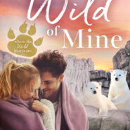 Spotlight & Giveaway: Sweet Wild of Mine by Laurel Kerr