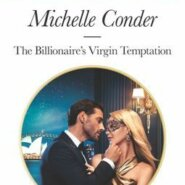 REVIEW: The Billionaire's Virgin Temptation by Michelle Conder