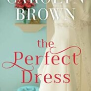 Spotlight & Giveaway: The Perfect Dress by Carolyn Brown