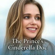 REVIEW: The Prince's Cinderella Doc by Louisa Heaton