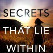 REVIEW: The Secrets That Lie Within by Elisabeth Rose