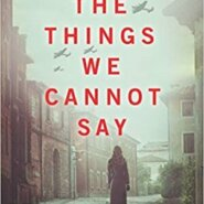 Spotlight & Giveaway: The Things We Cannot Say by Kelly Rimmer
