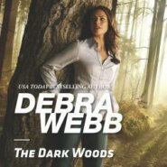 REVIEW: The Dark Woods by Debra Webb