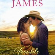 REVIEW: The Trouble with Cowboys by Victoria James