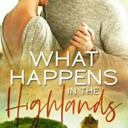 Spotlight & Giveaway: What Happens in the Highlands by Kelsey McKnight