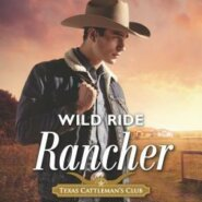 REVIEW: Wild Ride Rancher by Maureen Child