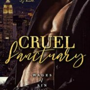 Spotlight & Giveaway: Cruel Sanctuary by Tara Leigh