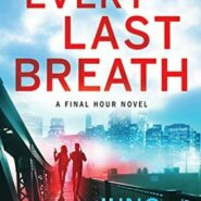 Spotlight & Giveaway: Every Last Breath by Juno Rushdan