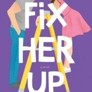 REVIEW: Fix Her Up by Tessa Bailey
