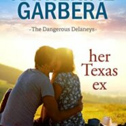 Spotlight & Giveaway: Her Texas Ex by Katherine Garbera