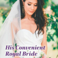 REVIEW: His Convenient Royal Bride by Cara Colter