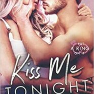 Spotlight & Giveaway: Kiss Me tonight by Maria Luis