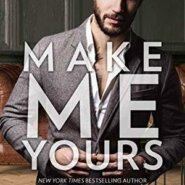 REVIEW: Make Me Yours by Katee Robert