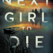 REVIEW: Next Girl to Die by Dea Poirier