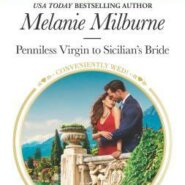 REVIEW: Penniless Virgin to Sicilian's Bride by Melanie Milburne
