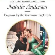REVIEW: Pregnant by the Commanding Greek by Natalie Anderson