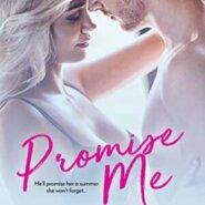 Spotlight & Giveaway: Promise Me by Robin Bielman & Samanthe Beck