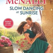 Spotlight & Giveaway: Slow Dancing at Sunrise by Jo McNally