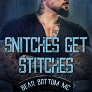 Spotlight & Giveaway: Snitches Get Stitches by Lani Lynn Vale