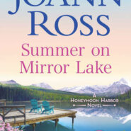 REVIEW: Summer on Mirror Lake by JoAnn Ross