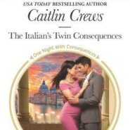 REVIEW: The Italian's Twin Consequences by Caitlin Crews