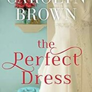 REVIEW: The Perfect Dress by Carolyn Brown